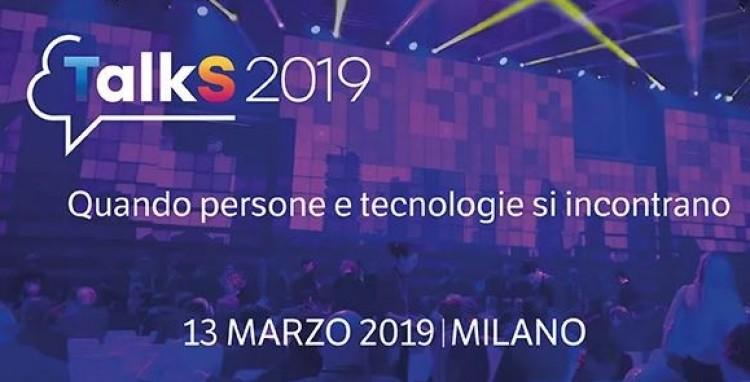 TalkS2019: persone, digitalizzazione e nuove tecnologie ICT al centro della scena