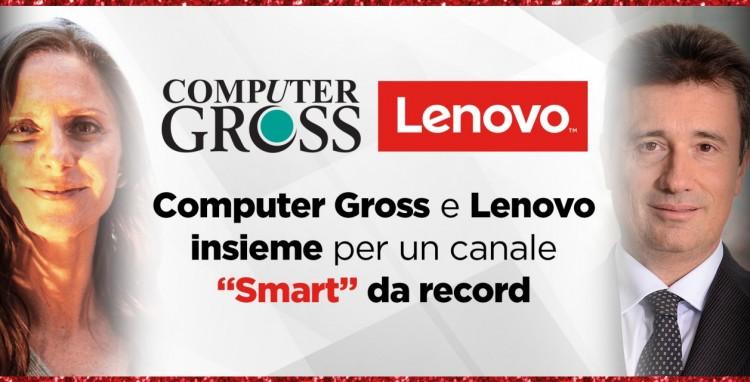 """Lenovo e Computer Gross, «così un Dna di valore trasforma i PC e """"regala"""" risultati record al canale»"""